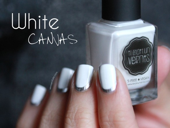 White Canvas (Il était un vernis)