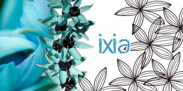 Ixia (Il était un vernis)